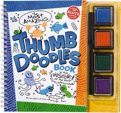 The Most Amazing Thumb Doodle Book in the History of the Civilised World by