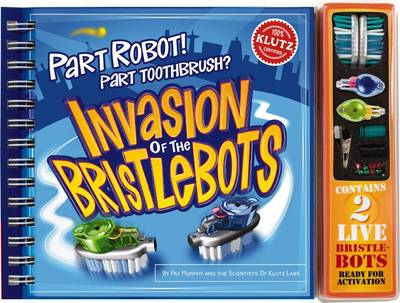 The Invasion of the Bristlebots by