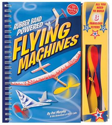 Rubber-Band-Powered Flying Machines by