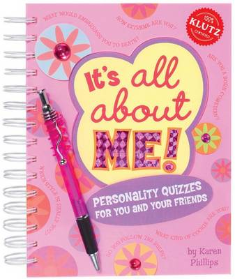 It's All About Me! by Karen Phillips