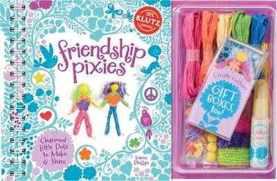 Friendship Pixies 6 Copy Pack by Editors of Klutz, Karen Phillips