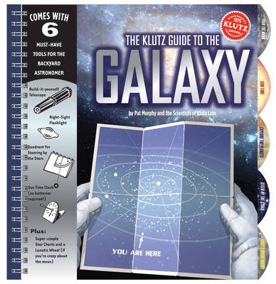 Guide to the Galaxy by Editors of Klutz, Pat Murphy