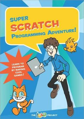Super Scratch Programming Adventure! by The LEAD Project
