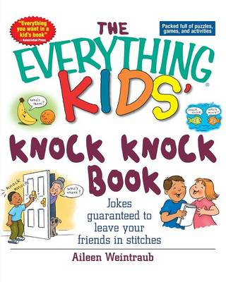 Everything Kids Knock Knock Book by Aileen Weintraub