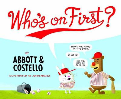 Who's on First by Bud Abbott, Lou Costello