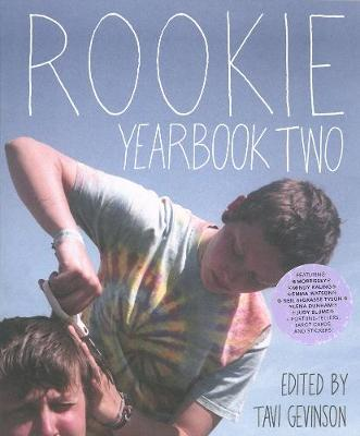 Rookie Yearbook Two by Tavi Gevinson