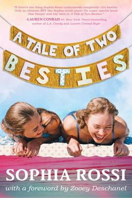A Tale of Two Besties by Sophia Rossi
