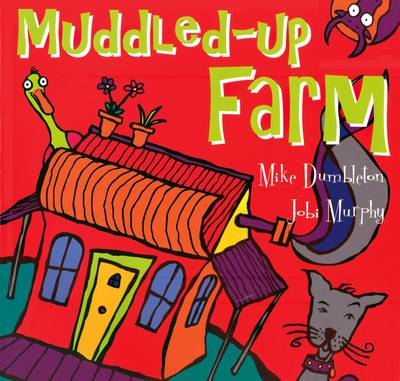 Muddled-Up Farm by Mike Dumbleton