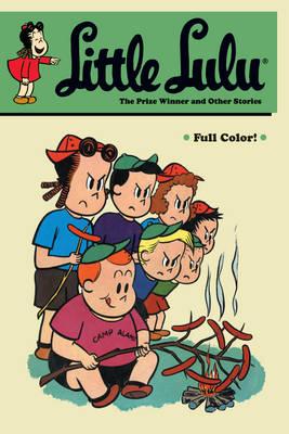 Little Lulu Prize Winner and Other Stories by John Stanley, Irving Tripp, John Stanley