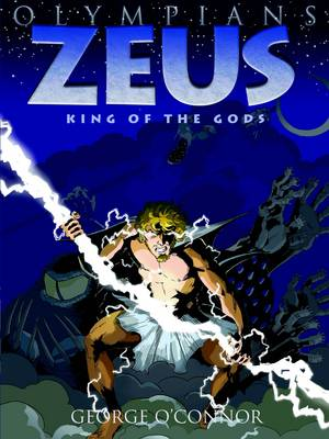 Zeus King of the Gods by George O'Connor