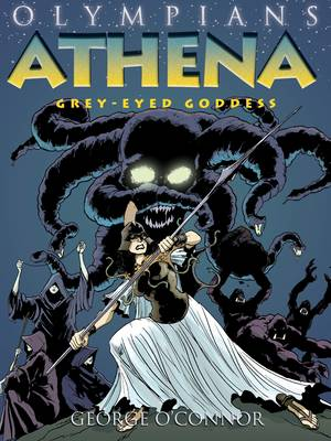 Athena Grey-eyed Goddess by George O'Connor