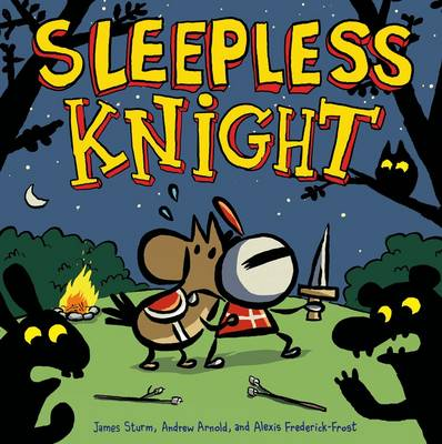Sleepless Knight by James Sturm, Alexis Frederick-Frost
