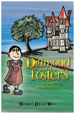 Diamond and the Fosters by Michael David Weis