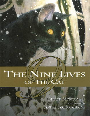 Nine Lives of the Cat by Gerard Moncomble