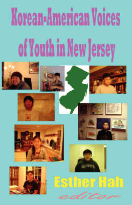 Korean-American Voices of Youth in New Jersey by Esther Hah