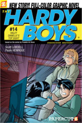 The Hardy Boys Haley Danelle's Top Eight! by Scott Lobdell, Paulo Henrique Marcondes