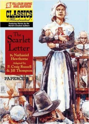 Classics Illustrated The Scarlett Letter by Nathaniel Hawthorne, Jill Thompson