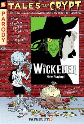 Tales from the Crypt: Wickeder by Stefan Petrucha, David Gerrold, Jim Salicrup