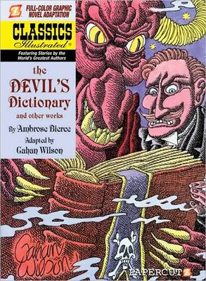 Classics Illustrated #11: The Devil's Dictionary by Gahan Wilson, Ambrose Bierce
