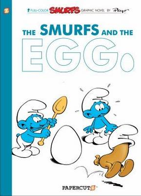 The Smurfs and the Egg by Peyo, Yvan Delporte