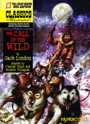 Classics Illustrated: The Call of the Wild by Jack London