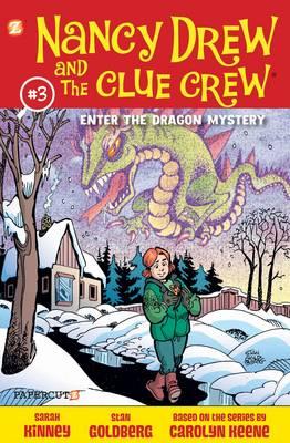 Nancy Drew and the Clue Crew Enter the Dragon Mystery by Stan Goldberg, Sarah Kinney