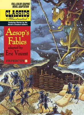 Classics Illustrated #18: AesopAEs Fables by Eric Vincent, Eric Vincent