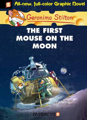 Geronimo Stilton 14 the First Mouse on the Moon by Geronimo Stilton