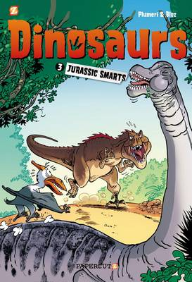 Dinosaurs #3: Jurassic Smarts by Bloz, Arnaud Plumeri
