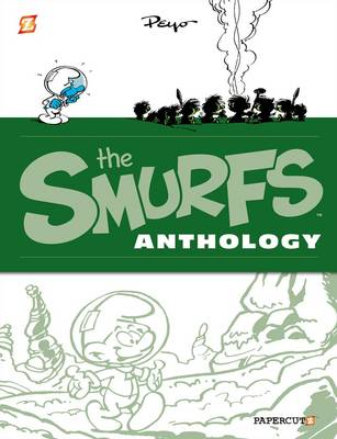 The Smurfs Anthology by Peyo, Peyo, Matt Murray, Yvan Delporte