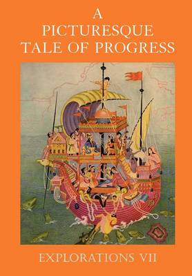 A Picturesque Tale of Progress Explorations VII by Olive Beaupre Miller, Harry Neal Baum
