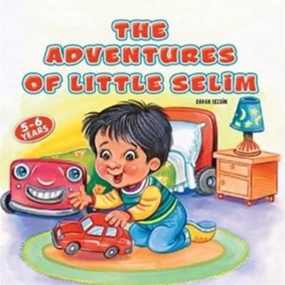 Adventures of Little Selim by Orhan Sezgin