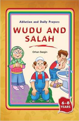 Wudu and Salah by Orhan Sezgin