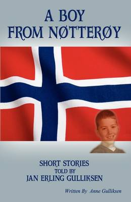 A Boy from Notteroy by Anne Gulliksen