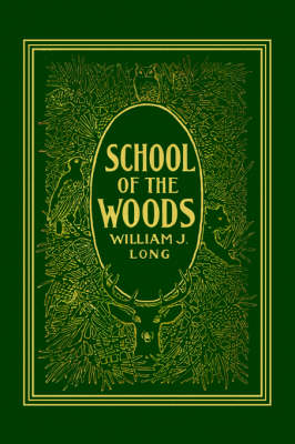 School of the Woods by William J. Long