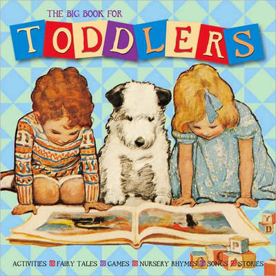 Big Book for Toddlers by Alice Wong, Lena Tabori