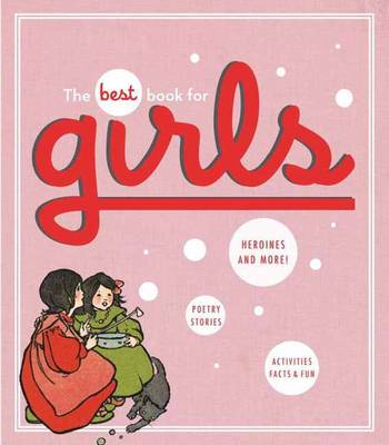 The Best Book for Girls by Alice Wong