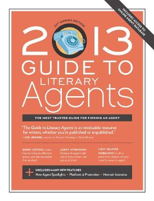 2013 Guide to Literary Agents by Chuck Sambuchino