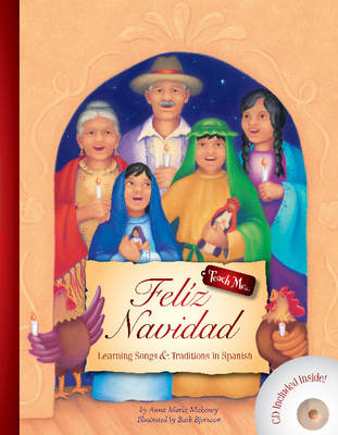 Feliz Navidad Learning Songs and Traditions in Spanish by Anna Maria Mahoney