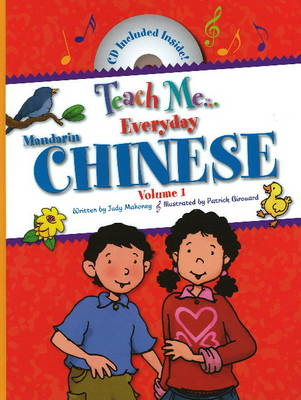 Teach Me Everyday Chinese by Judy Mahoney