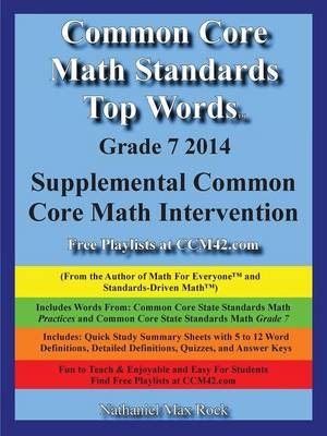 Common Core Math Standards Top Words Grade 7 2014 Supplemental Common Core Math Intervention by Nathaniel Max Rock