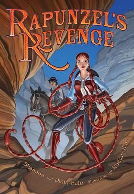 Rapunzel's Revenge by Shannon Hale, Dean Hale