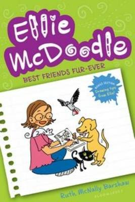 Ellie McDoodle: Best Friends Fur-Ever by Ruth McNally Barshaw