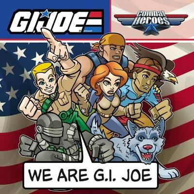 G.I. Joe Combat Heroes We are G.I. Joe by Andy Schmidt, Diego Jourdan