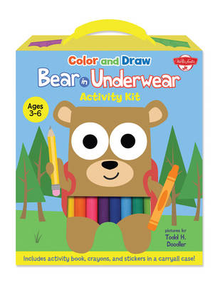 Color and Draw Bear in Underwear Activity Kit Includes Activity Book, Crayons, and Stickers in a Carryall Case! by Todd H. Doodler