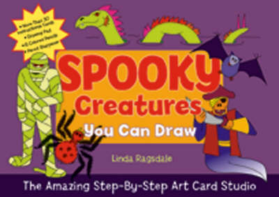 The Spooky Creatures You Can Draw by Linda Ragsdale