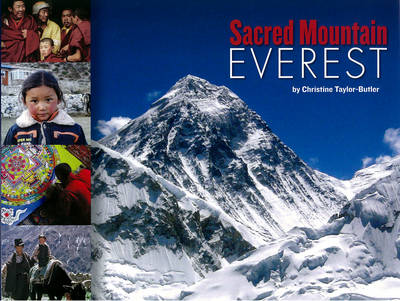 Sacred Mountain Everest by Christine Taylor-Butler