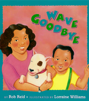 Wave Goodbye by Rob Reid