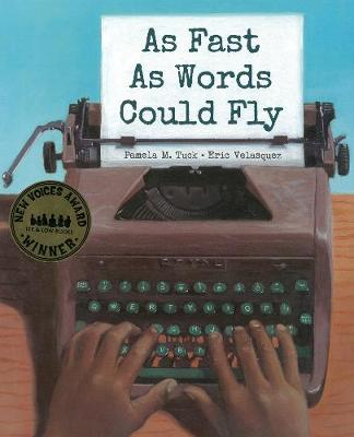 As Fast as Words Could Fly by Pamela M. Tuck