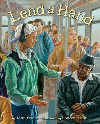 Lend a Hand Poems About Giving by John Frank
